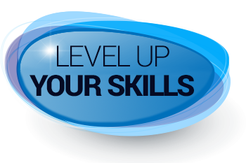 Level Up Your Skills