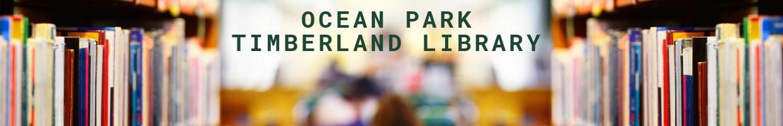 Ocean Park Timberland Library