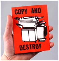 zines - copy and destroy