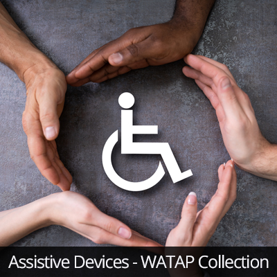 Assistive Devices - WATAP Collection